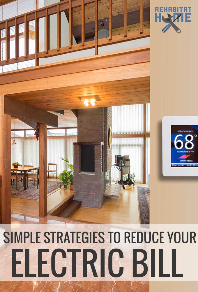 Easy and actionalble ways to lower your monthly electric bill.